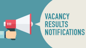 View Vacancies, Results & Notifications